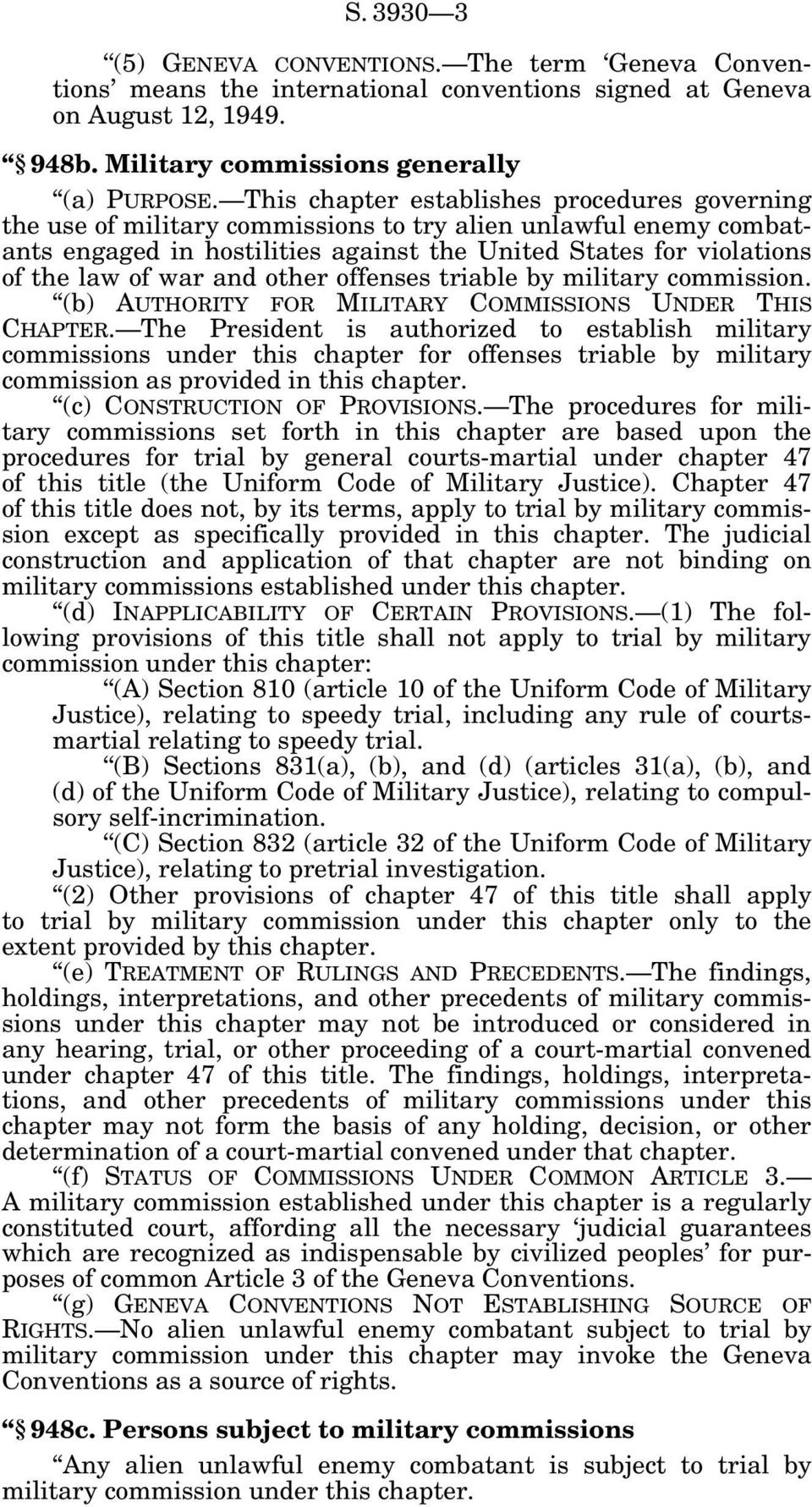 and other offenses triable by military commission. (b) AUTHORITY FOR MILITARY COMMISSIONS UNDER THIS CHAPTER.