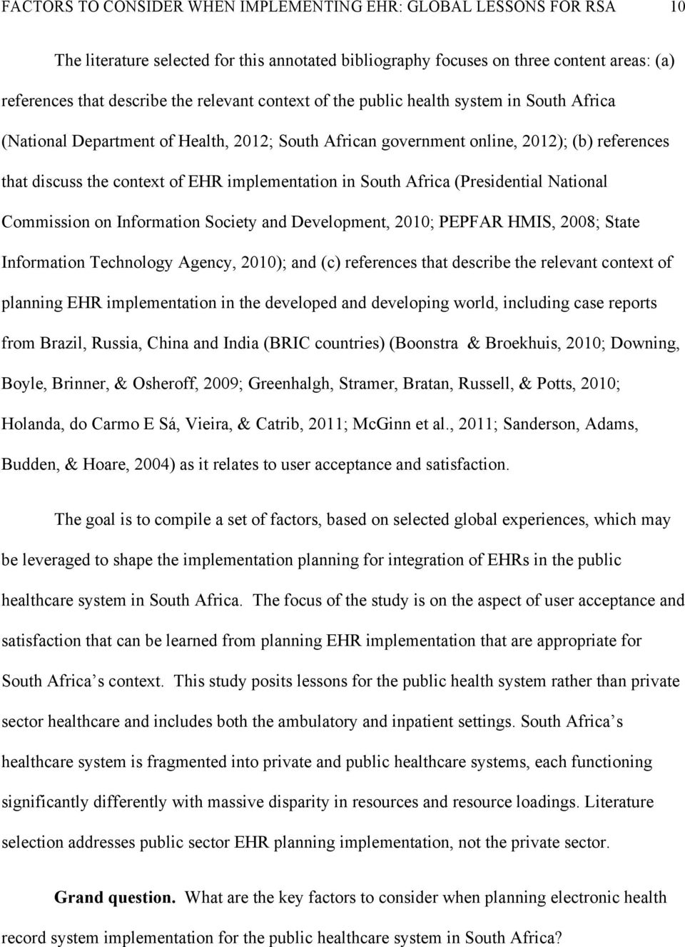 South Africa (Presidential National Commission on Information Society and Development, 2010; PEPFAR HMIS, 2008; State Information Technology Agency, 2010); and (c) references that describe the