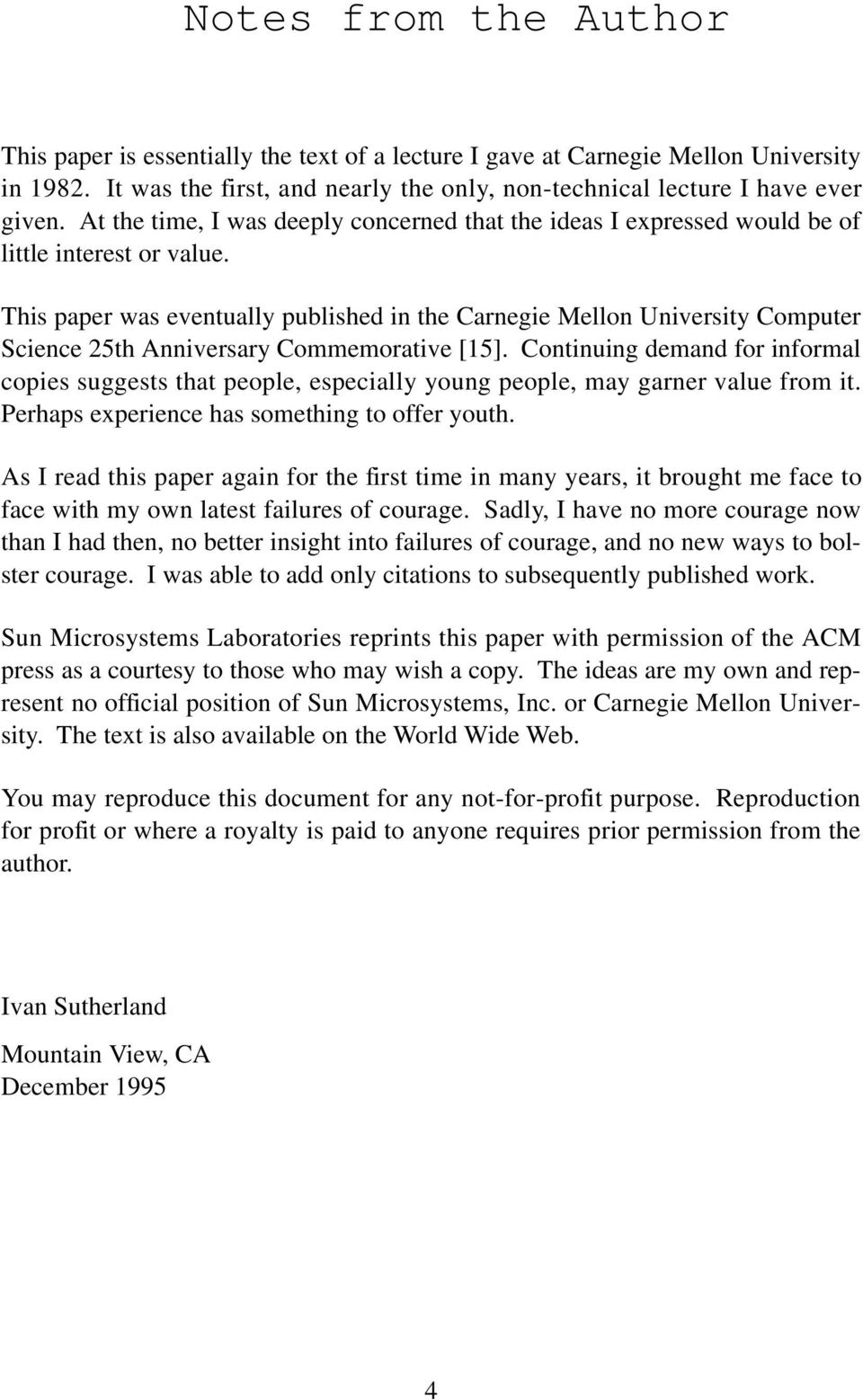 This paper was eventually published in the Carnegie Mellon University Computer Science 25th Anniversary Commemorative [15].