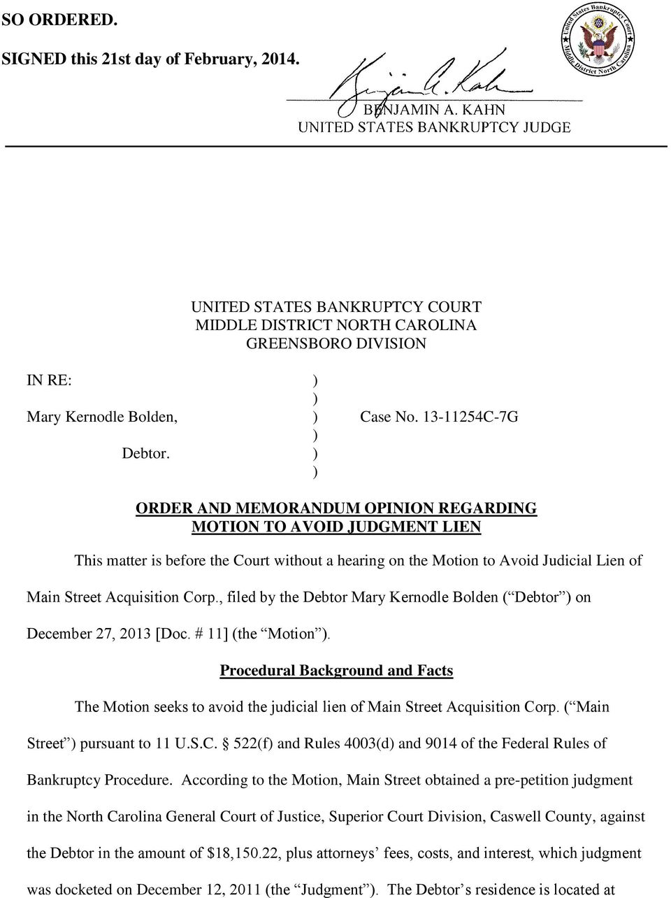 , filed by the Debtor Mary Kernodle Bolden ( Debtor ) on December 27, 2013 [Doc. # 11] (the Motion ).