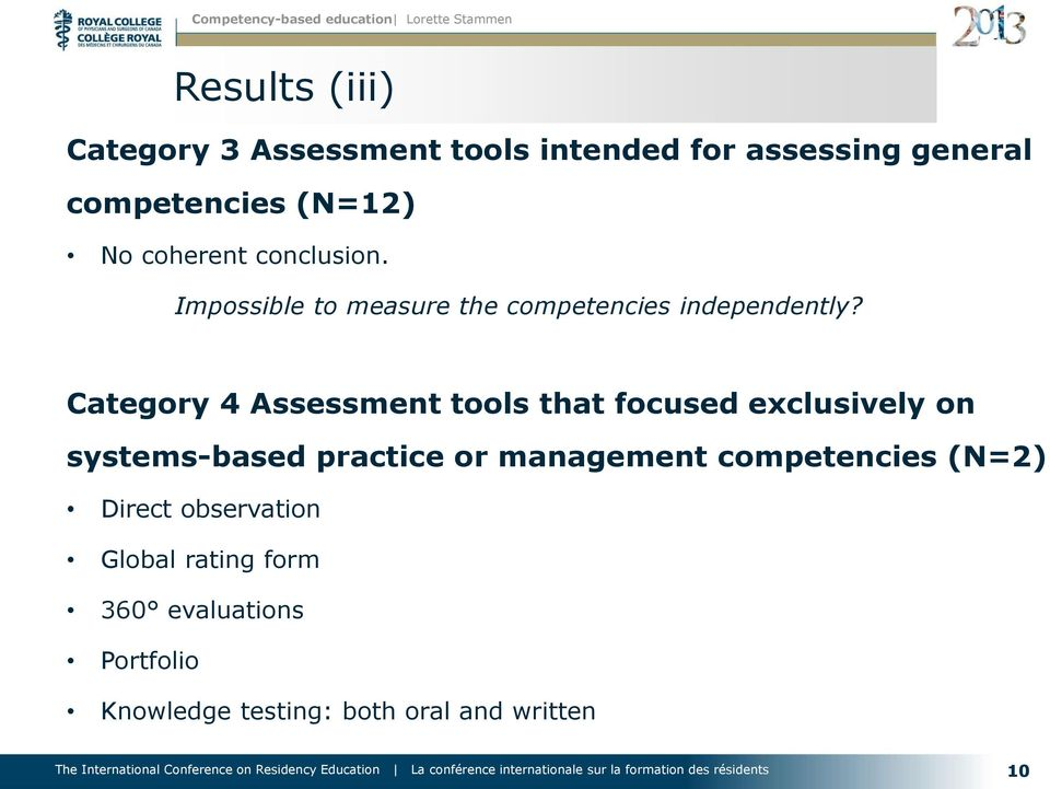 Category 4 Assessment tools that focused exclusively on systems-based practice or management