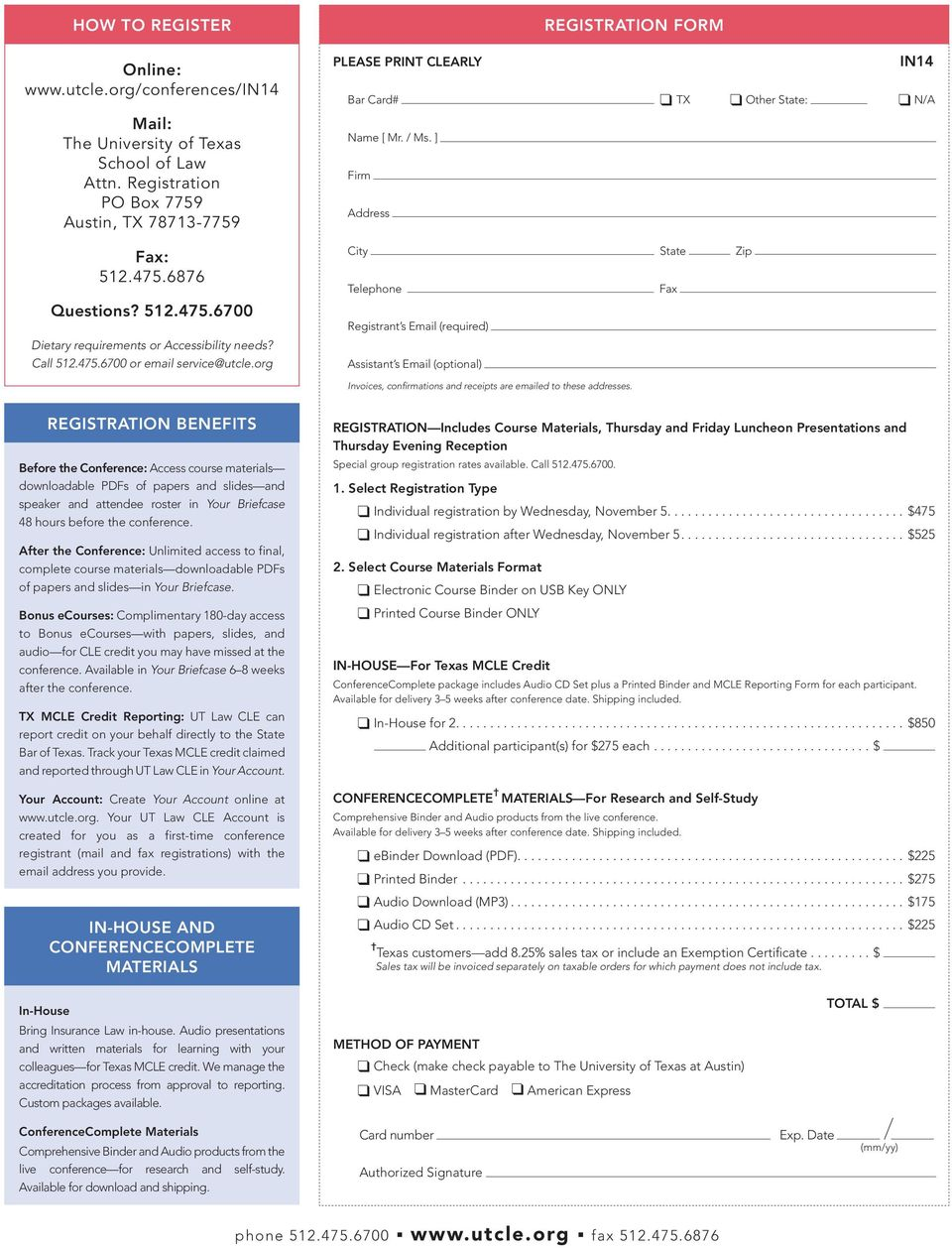 org REGISTRATION FORM PLEASE PRINT CLEARLY IN14 Bar Card# TX Other State: N/A Name [ Mr. / Ms.