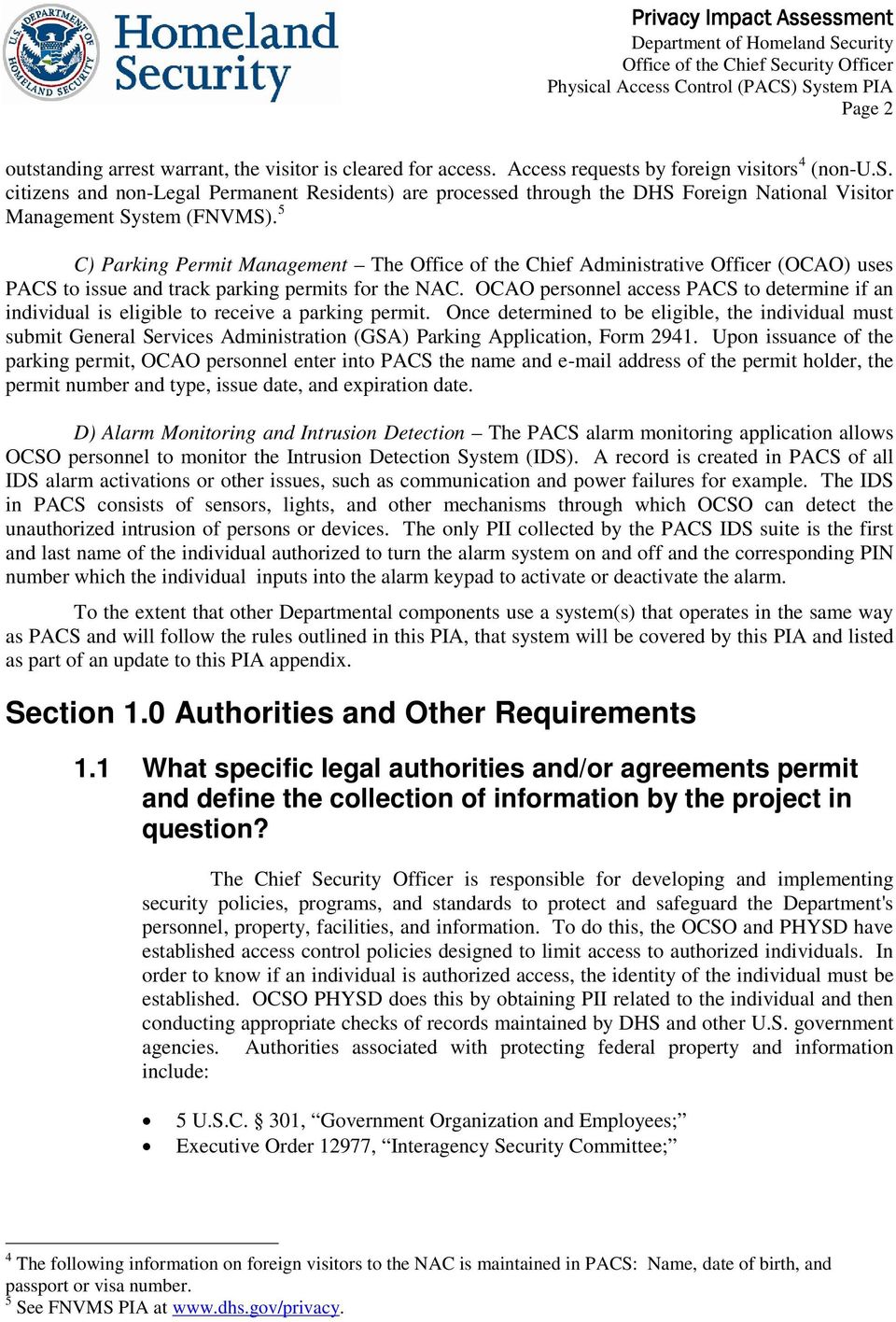 OCAO personnel access PACS to determine if an individual is eligible to receive a parking permit.