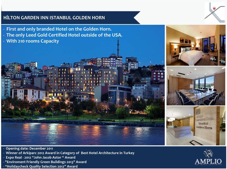 Holidaycheck Quality Selection 2012 Award HİLTON GARDEN INN ISTANBUL GOLDEN HORN First and only