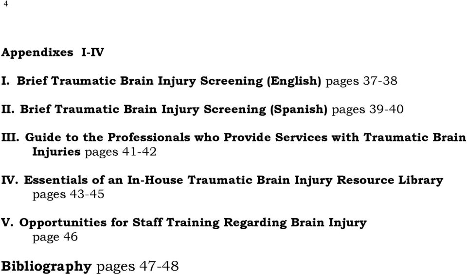 Guide to the Professionals who Provide Services with Traumatic Brain Injuries pages 41-42 IV.