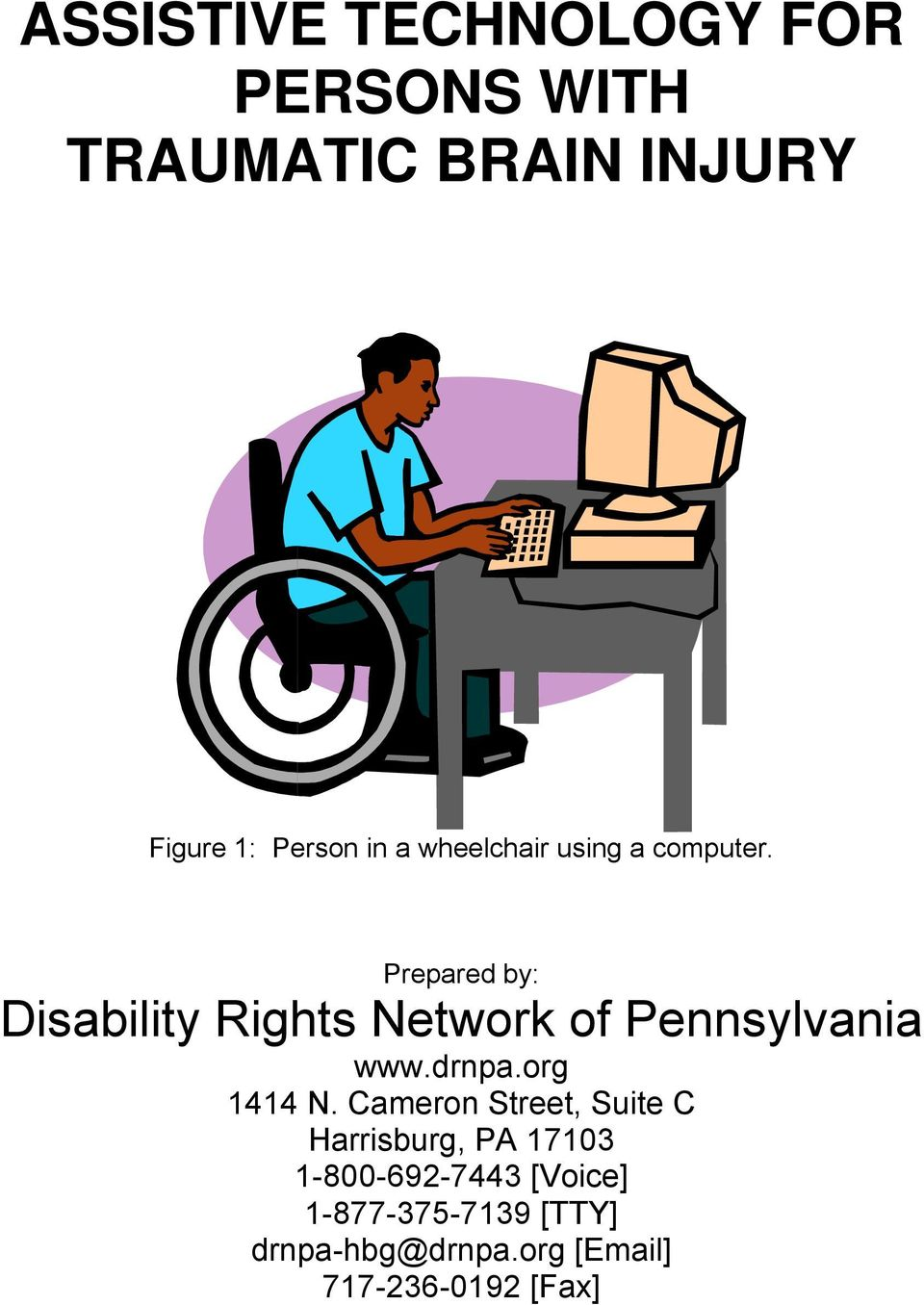 Prepared by: Disability Rights Network of Pennsylvania www.drnpa.org 1414 N.