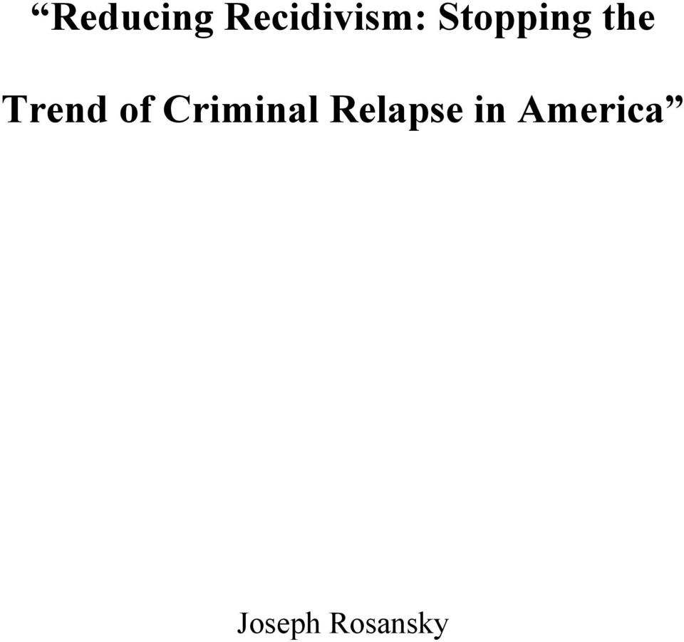 Criminal Relapse in