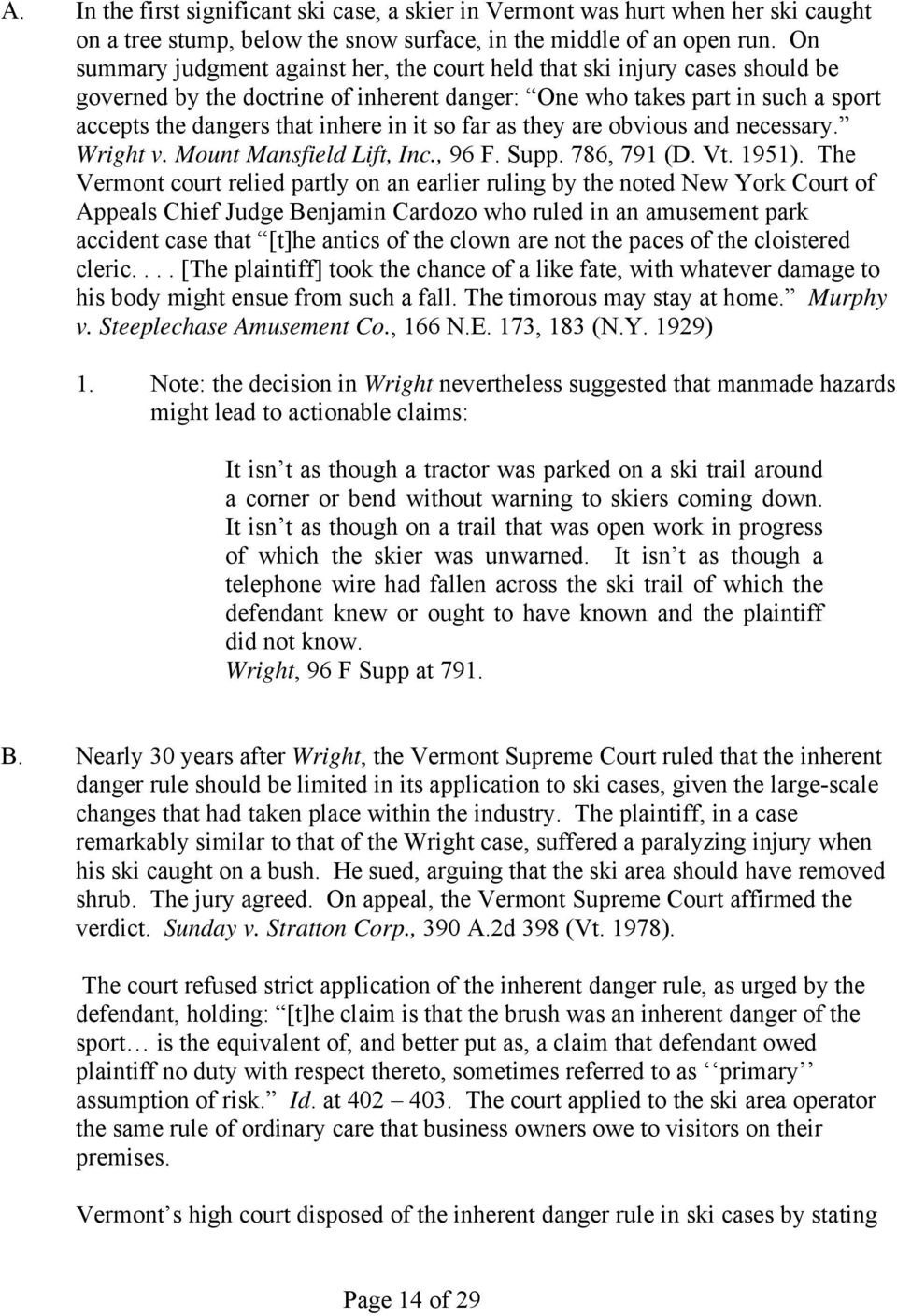 so far as they are obvious and necessary. Wright v. Mount Mansfield Lift, Inc., 96 F. Supp. 786, 791 (D. Vt. 1951).