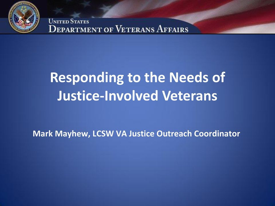 Veterans Mark Mayhew,