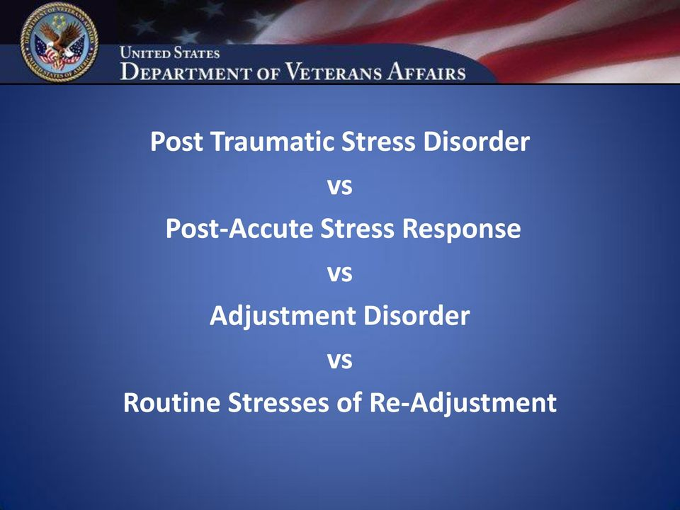 vs Adjustment Disorder vs