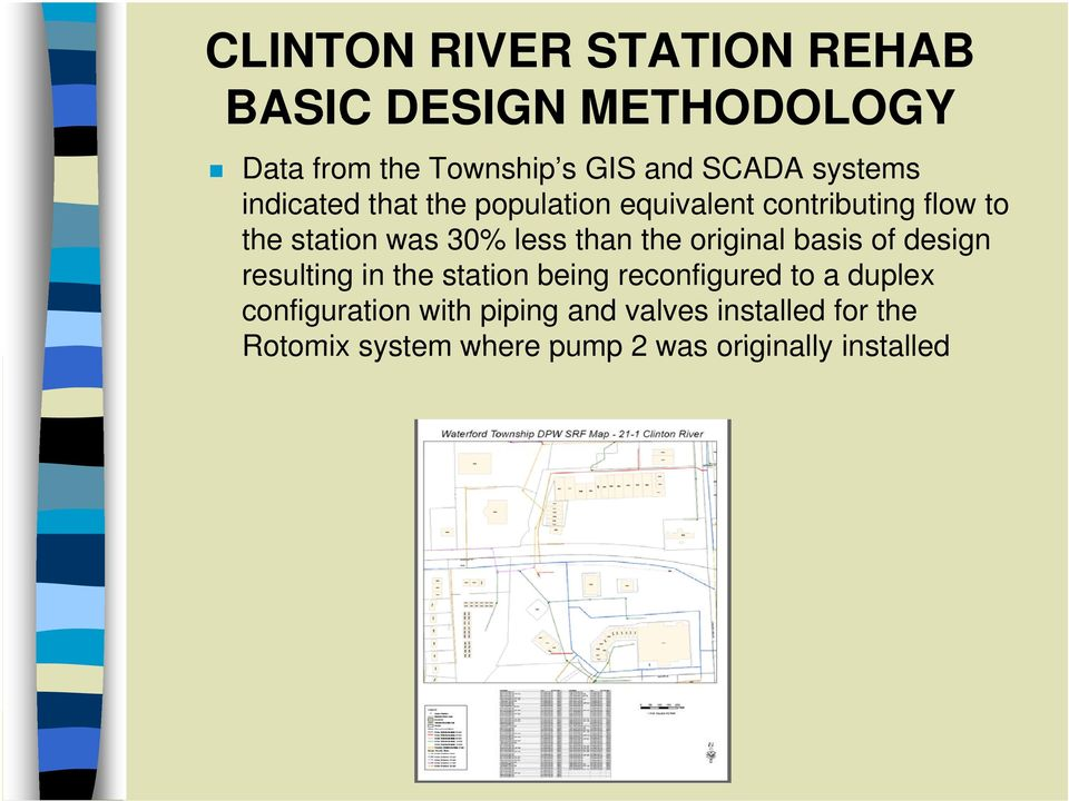 than the original i basis of design resulting in the station being reconfigured to a duplex