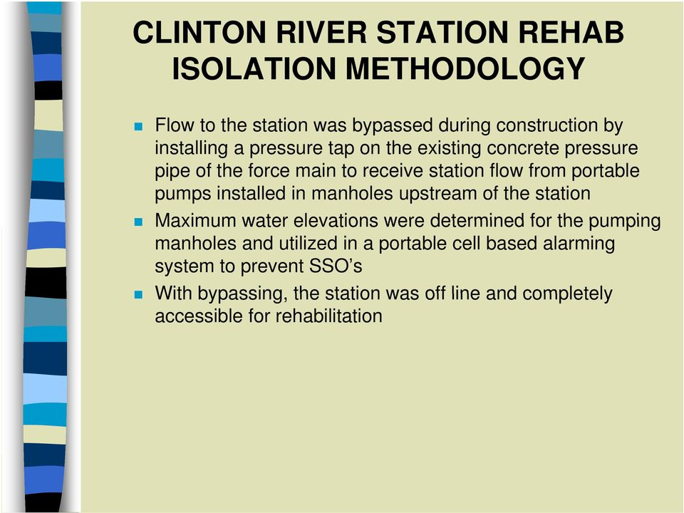 in manholes upstream of the station Maximum water elevations were determined for the pumping manholes and utilized in a