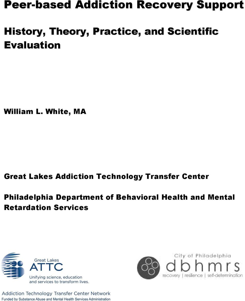 White, MA Great Lakes Addiction Technology Transfer Center