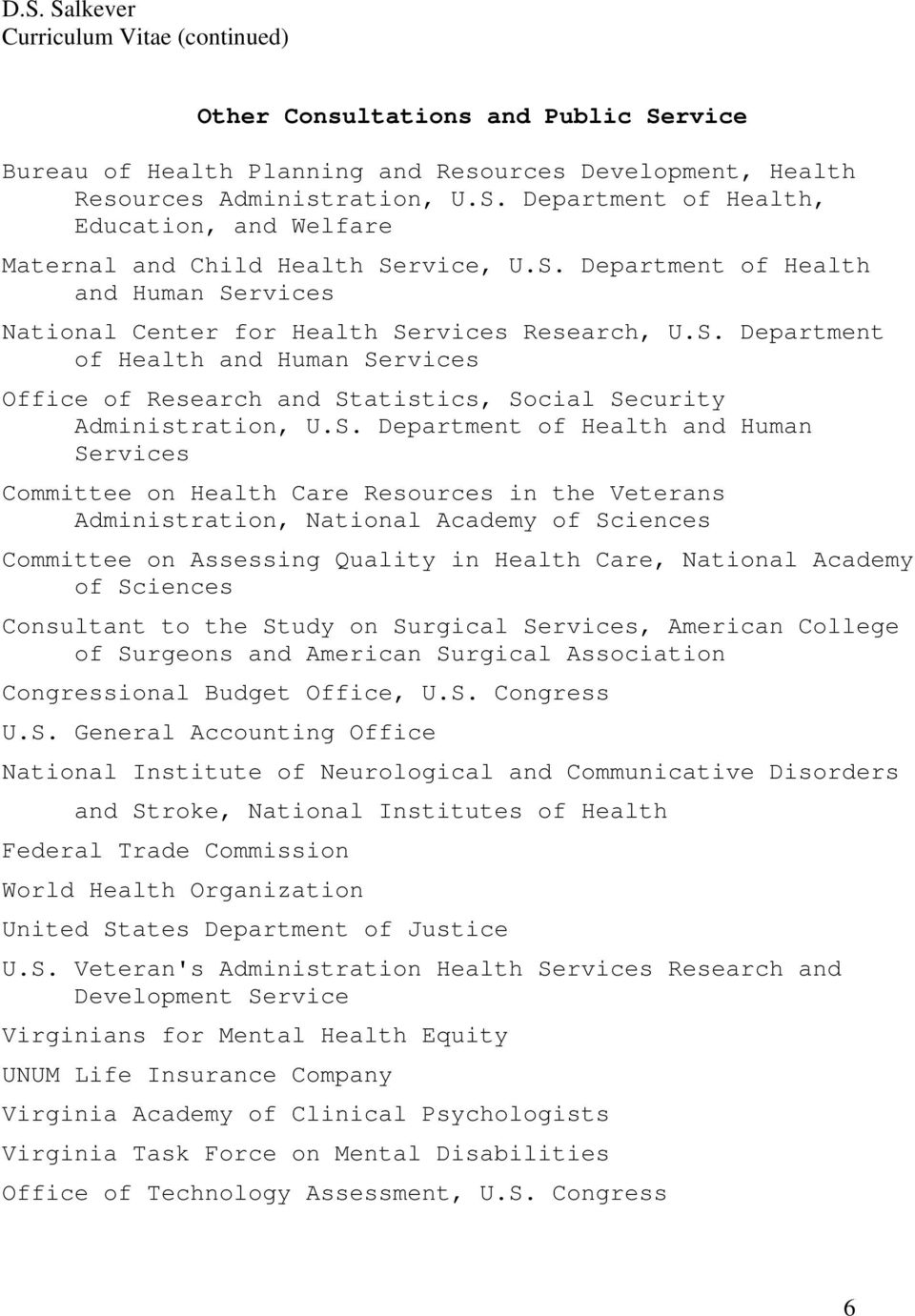 S. Department of Health and Human Services Committee on Health Care Resources in the Veterans Administration, National Academy of Sciences Committee on Assessing Quality in Health Care, National