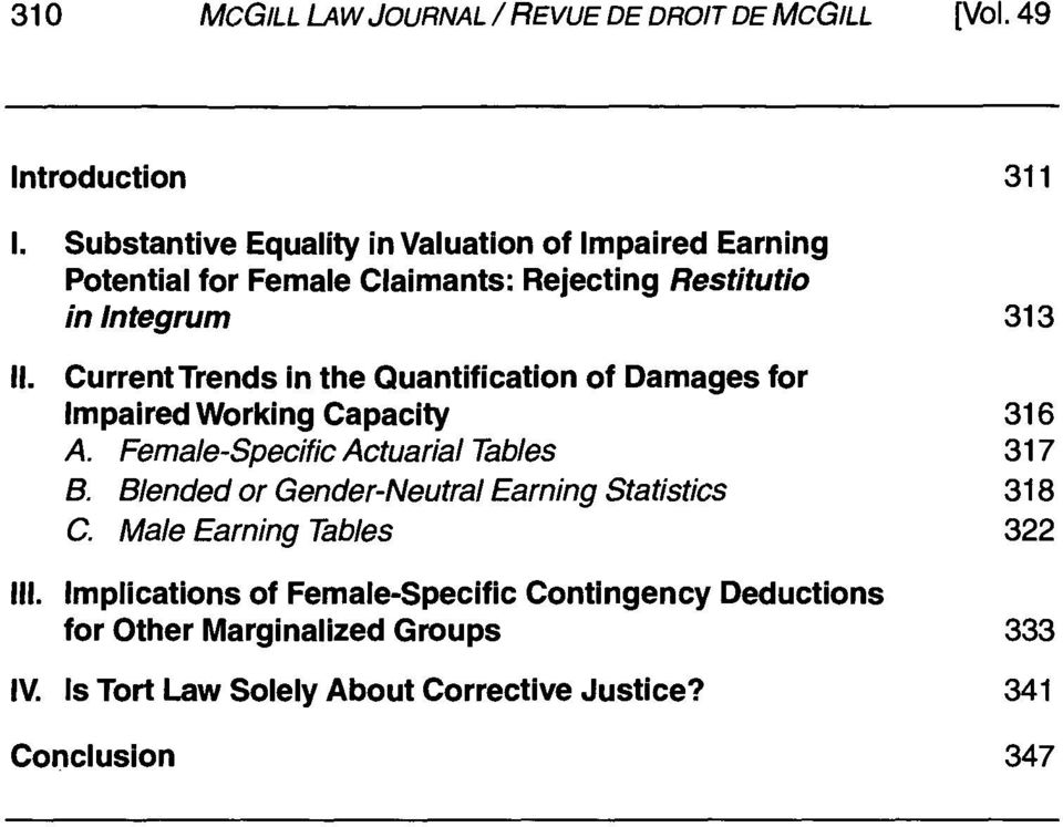 CurrentTrends in the Quantification of Damages for Impaired Working Capacity 316 A. Female-Specific Actuarial Tables 317 B.