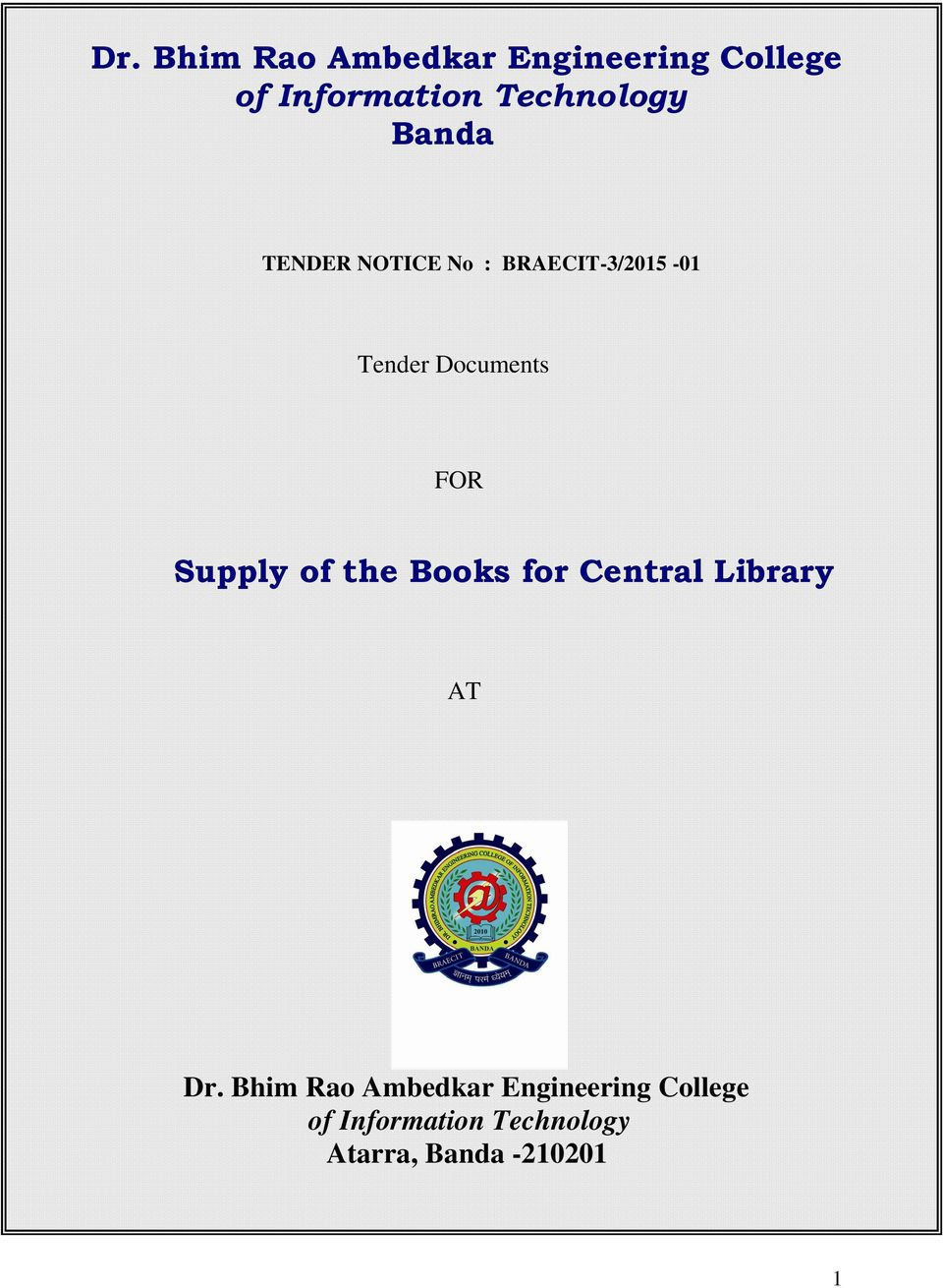 Documents FOR Supply of the Books for Central Library AT