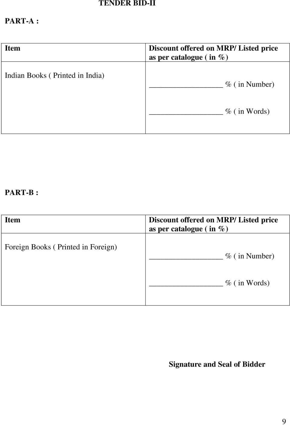 Item Foreign Books ( Printed in Foreign) Discount offered on MRP/ Listed price as