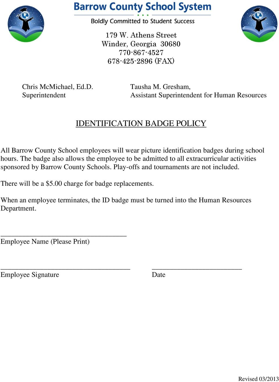 school hours. The badge also allows the employee to be admitted to all extracurricular activities sponsored by Barrow County Schools.