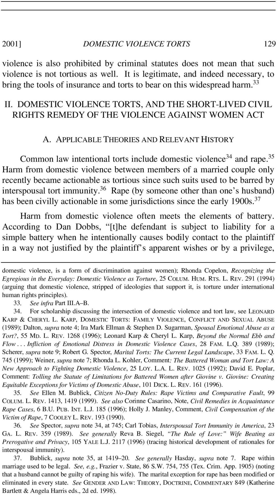 DOMESTIC VIOLENCE TORTS, AND THE SHORT-LIVED CIVIL RIGHTS REMEDY OF THE VIOLENCE AGAINST WOMEN ACT A.