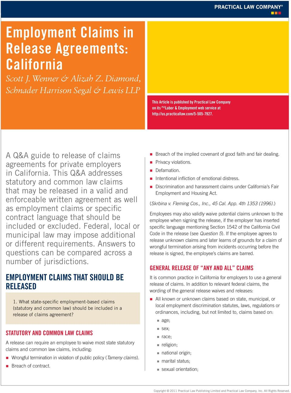 A Q&A guide to release of claims agreements for private employers in California.