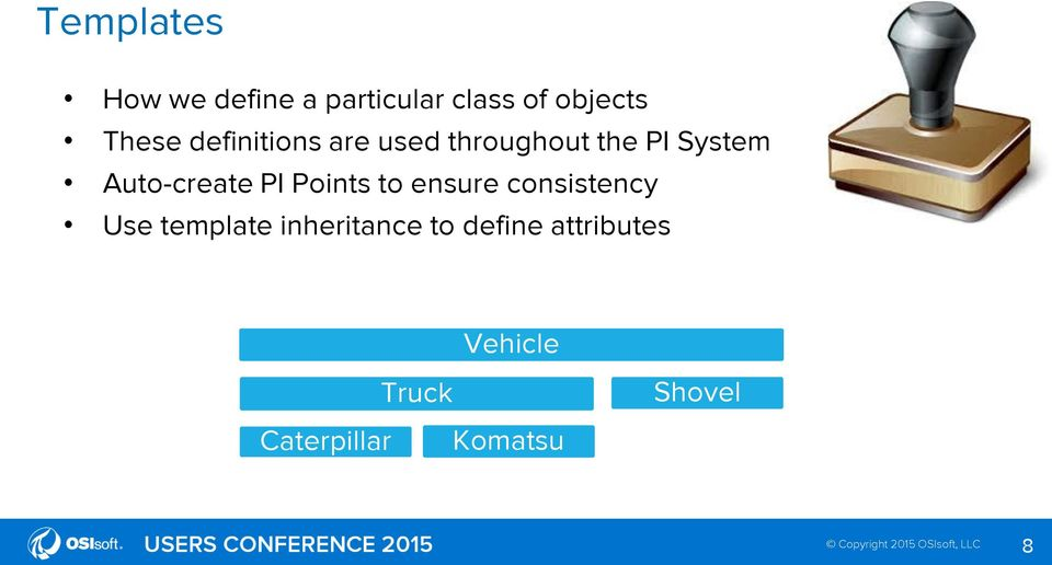 PI Points to ensure consistency Use template inheritance to