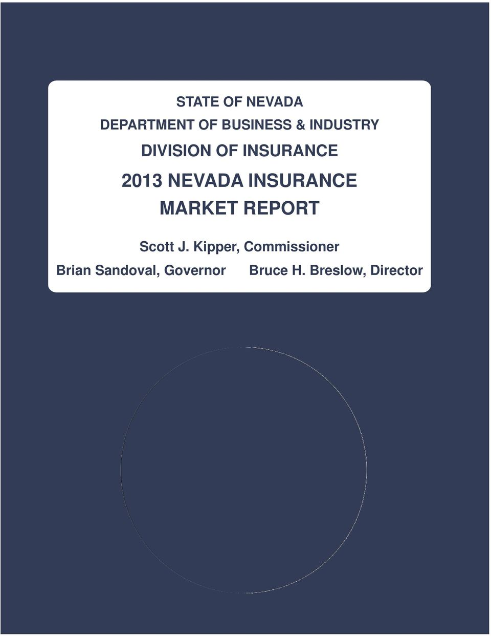 Kipper, Commissioner State of Nevada Department of Business and Industry