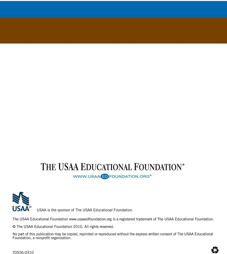 The USAA Educational Foundation 2010. All rights reserved.