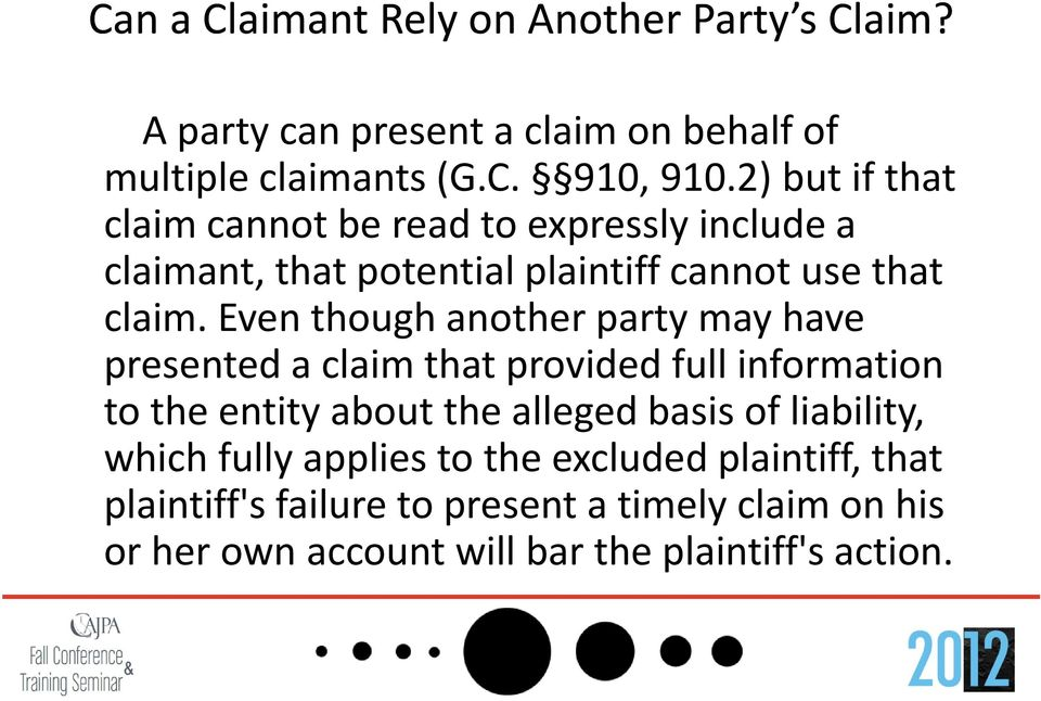 Even though another party may have presented a claim that provided full information to the entity about the alleged basis of