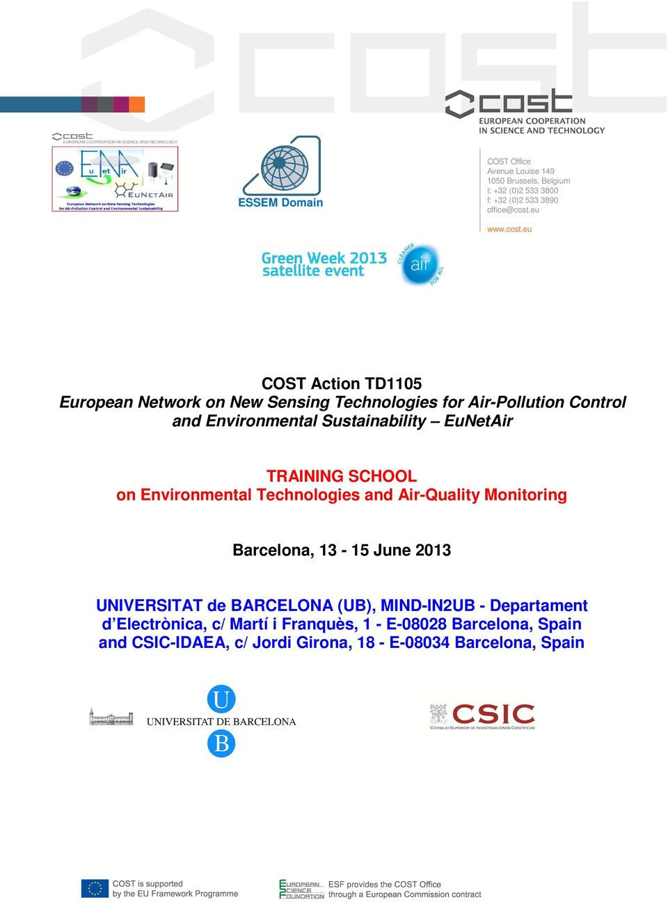 eu COST Action TD1105 European Network on New Sensing Technologies for Air-Pollution Control and Environmental Sustainability EuNetAir