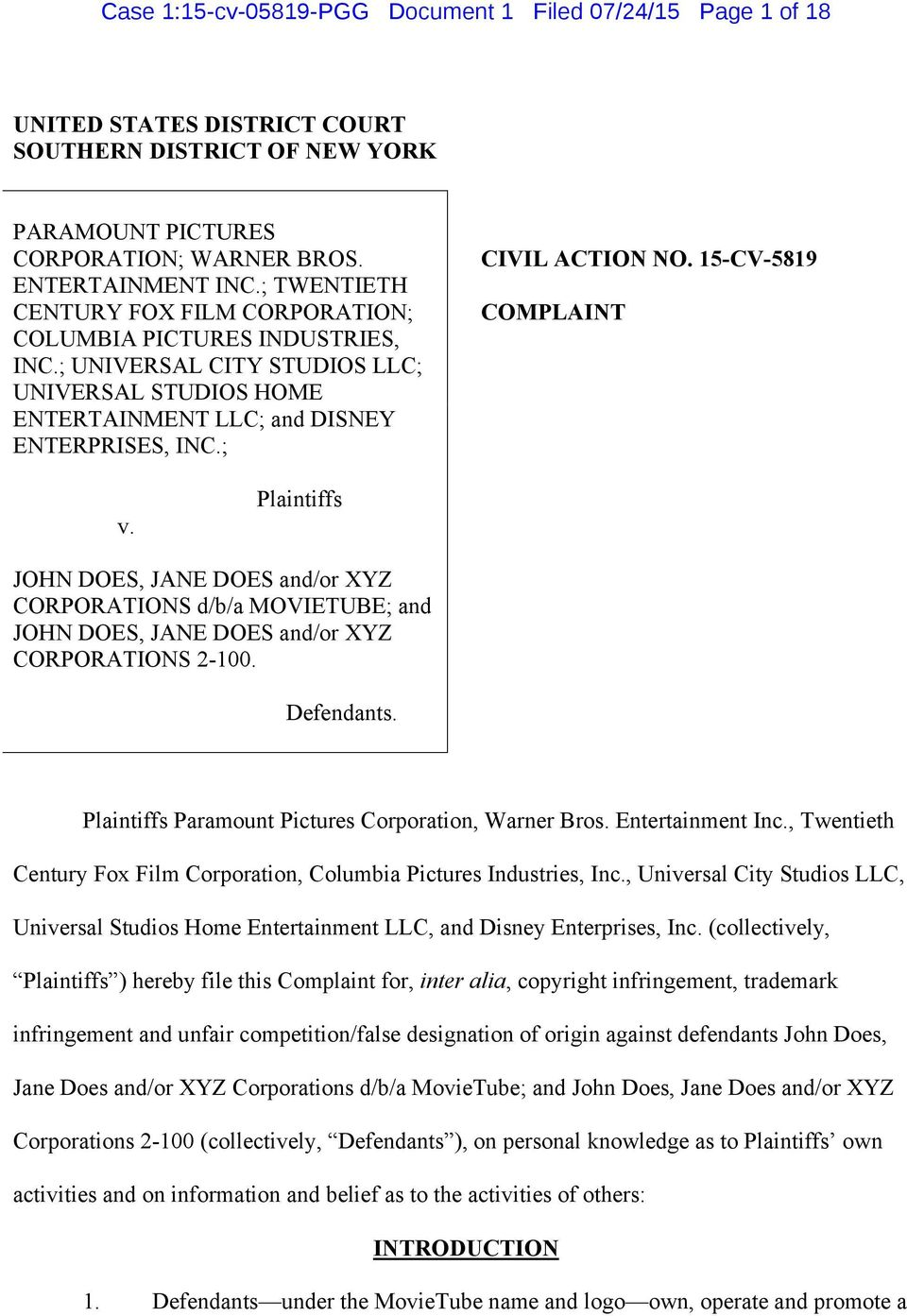 15-CV-5819 COMPLAINT v. Plaintiffs JOHN DOES, JANE DOES and/or XYZ CORPORATIONS d/b/a MOVIETUBE; and JOHN DOES, JANE DOES and/or XYZ CORPORATIONS 2-100. Defendants.