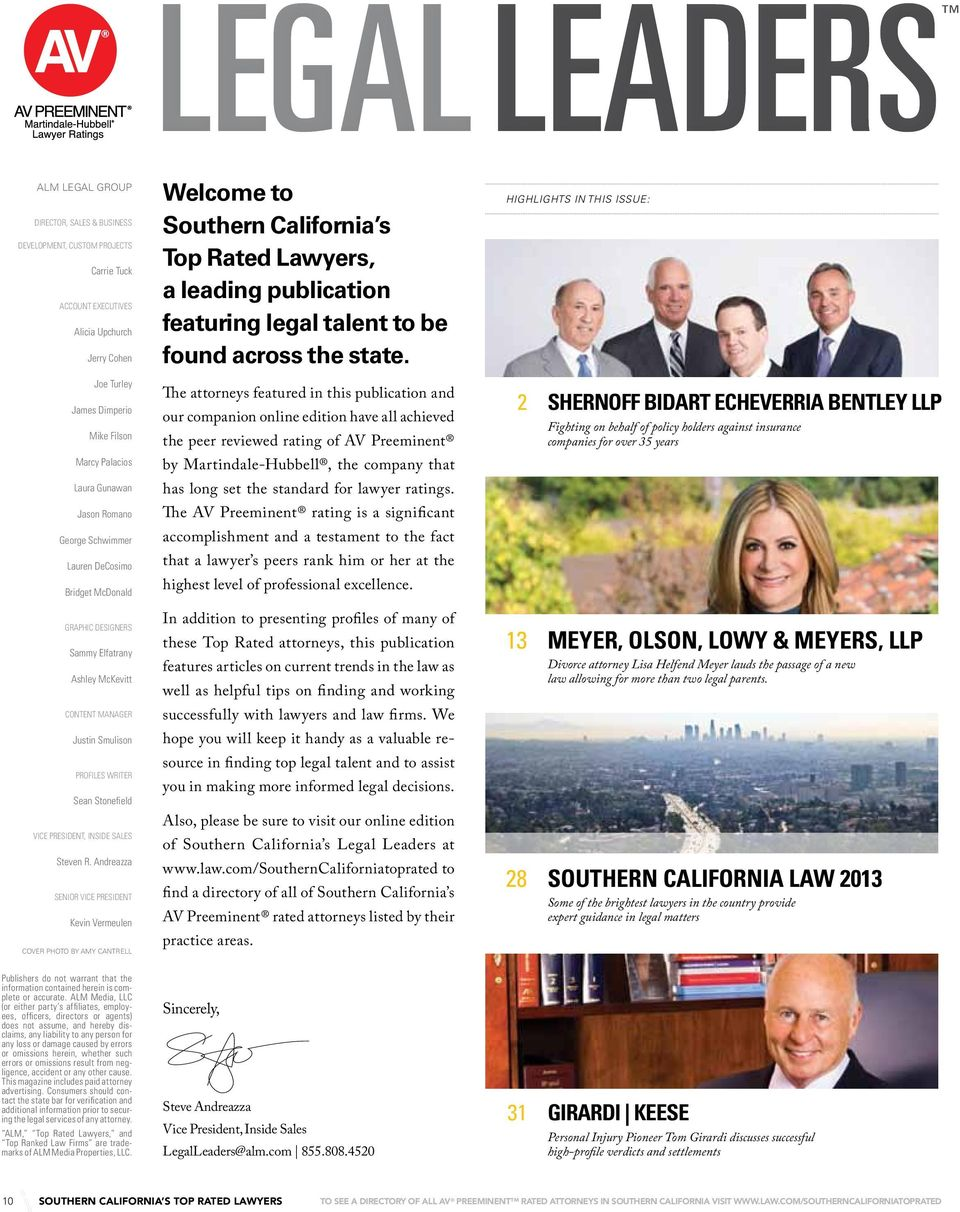 Highlights in this issue: Joe Turley James Dimperio Mike Filson The attorneys featured in this publication and our companion online edition have all achieved the peer reviewed rating of AV Preeminent