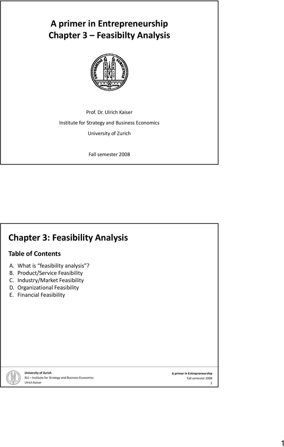 Feasibility Analysis Table of Contents A.