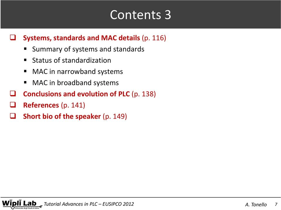 116) Summary of systems and standards Status of standardization MAC in