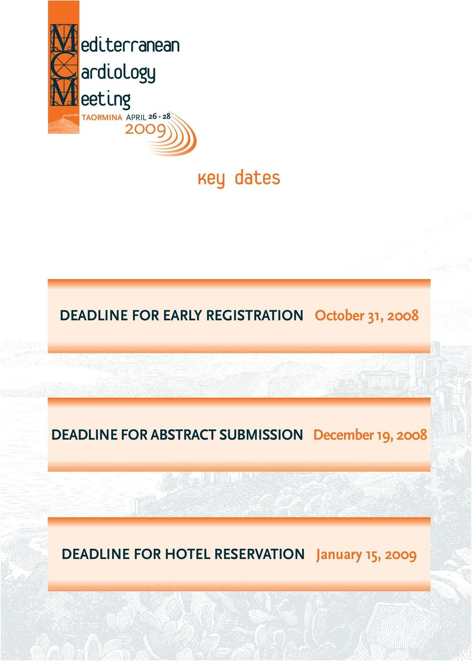 DEADLINE FOR ABSTRACT SUBMISSION