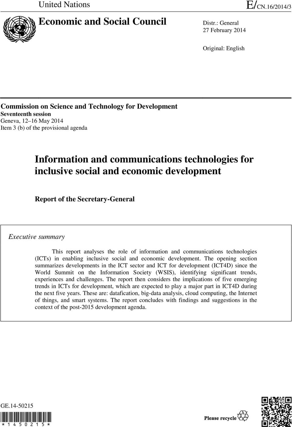technologies for inclusive social and economic development Report of the Secretary-General Executive summary This report analyses the role of information and communications technologies (ICTs) in