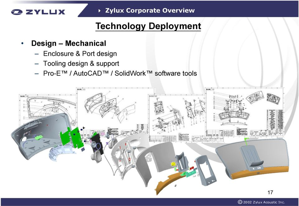 & Port design Tooling design & support