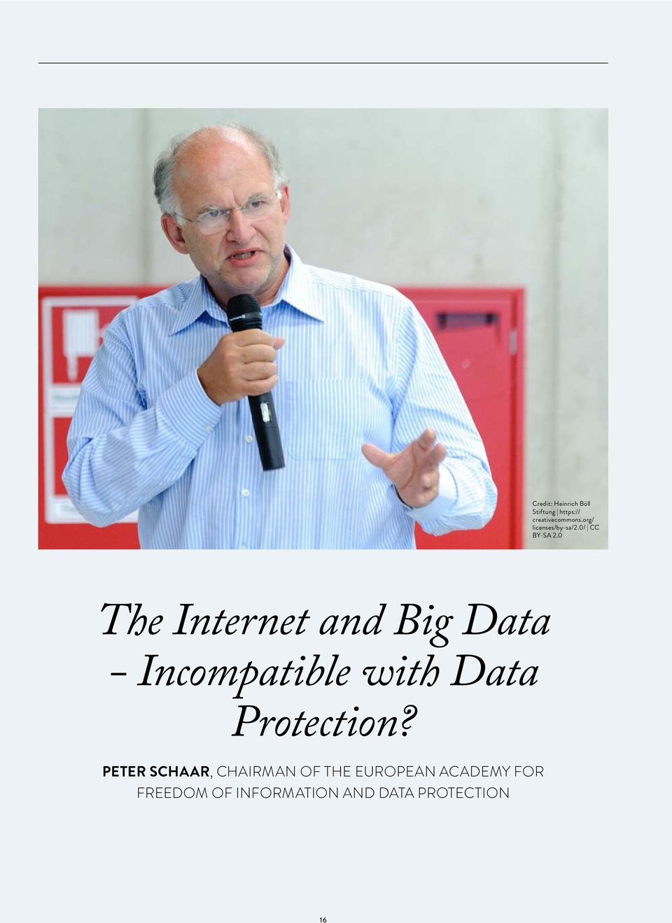0 The Internet and Big Data - Incompatible with Data Protection?