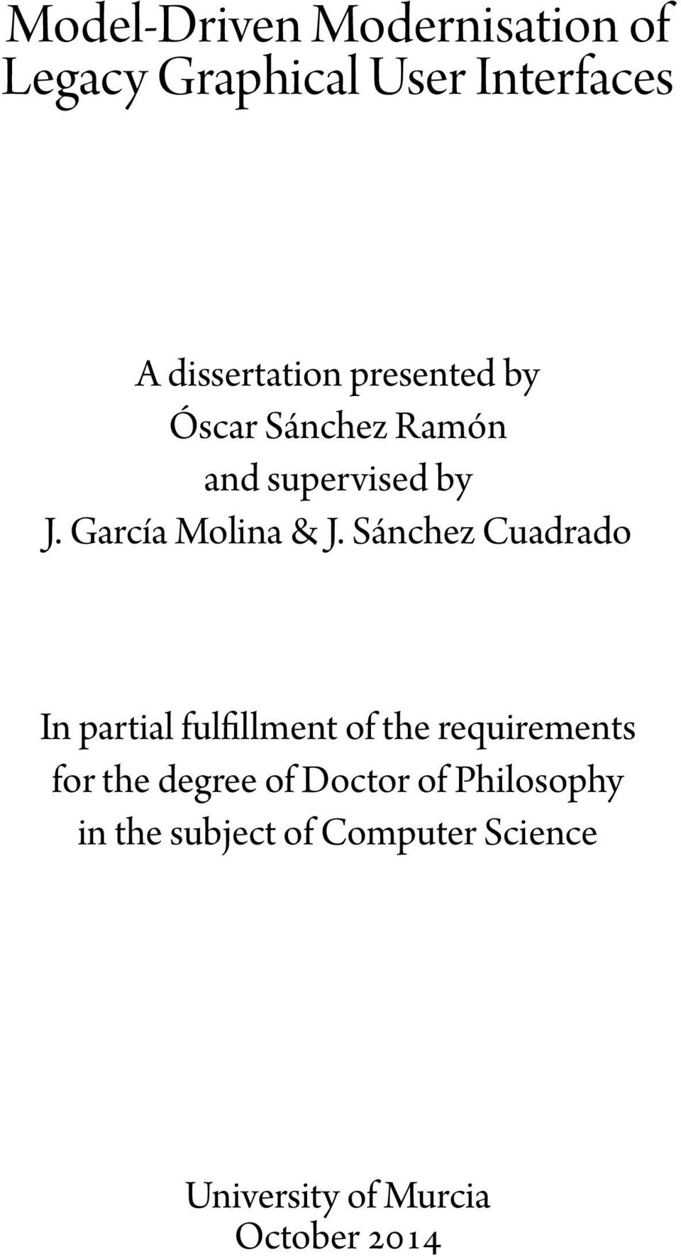 Sánchez Cuadrado In partial ful llment of the requirements for the degree of