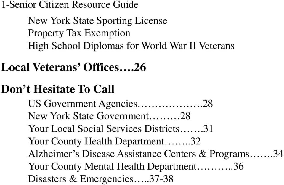 28 New York State Government 28 Your Local Social Services Districts.31 Your County Health Department.