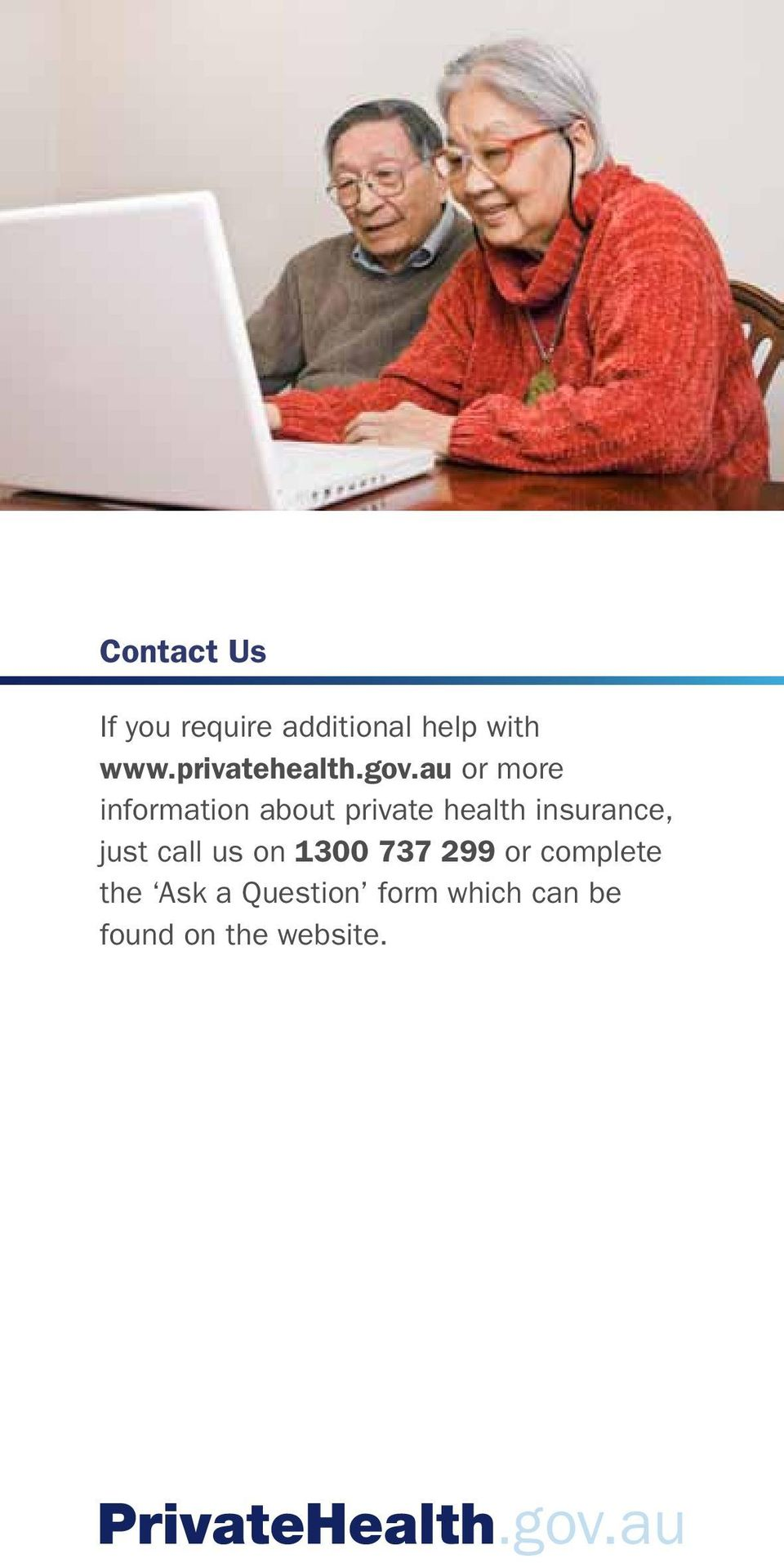 au or more information about private health insurance, just
