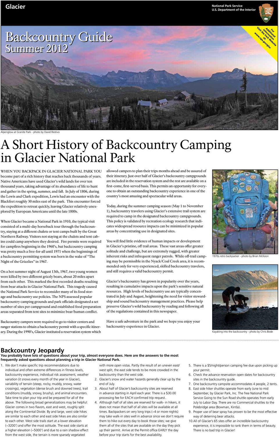 Department of the Interior Backcountry Guide Summer 2012 Alpenglow at Granite Park - photo by David Restivo A Short History of Backcountry Camping in National Park When you backpack in National Park