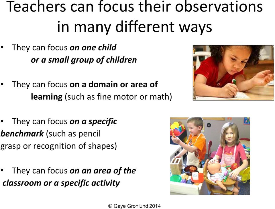 (such as fine motor or math) They can focus on a specific benchmark (such as pencil