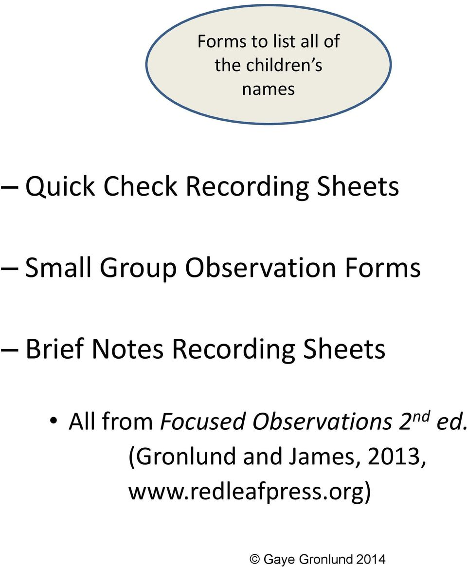 Notes Recording Sheets All from Focused Observations 2