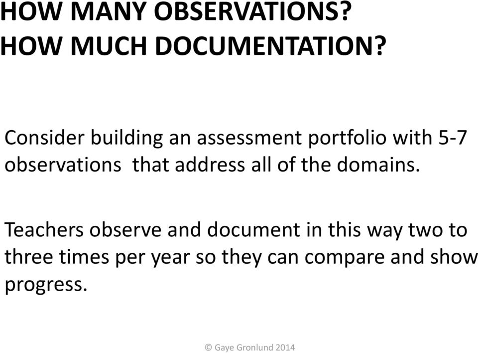 observations that address all of the domains.