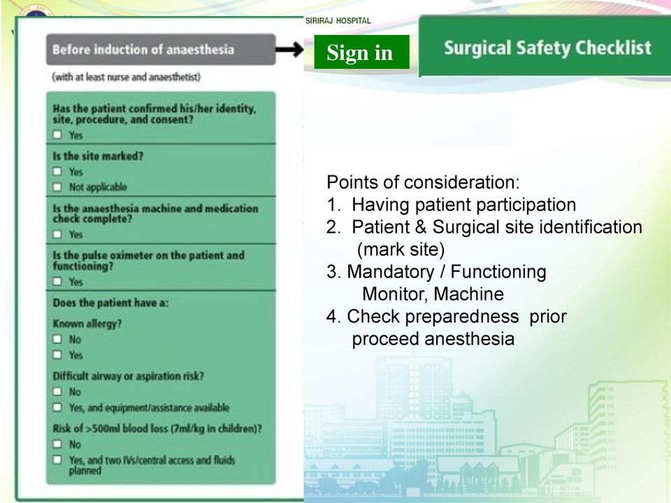 Patient & Surgical site identification (mark site) 3.