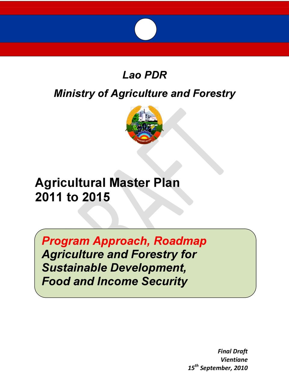 Agriculture and Forestry for Sustainable Development,