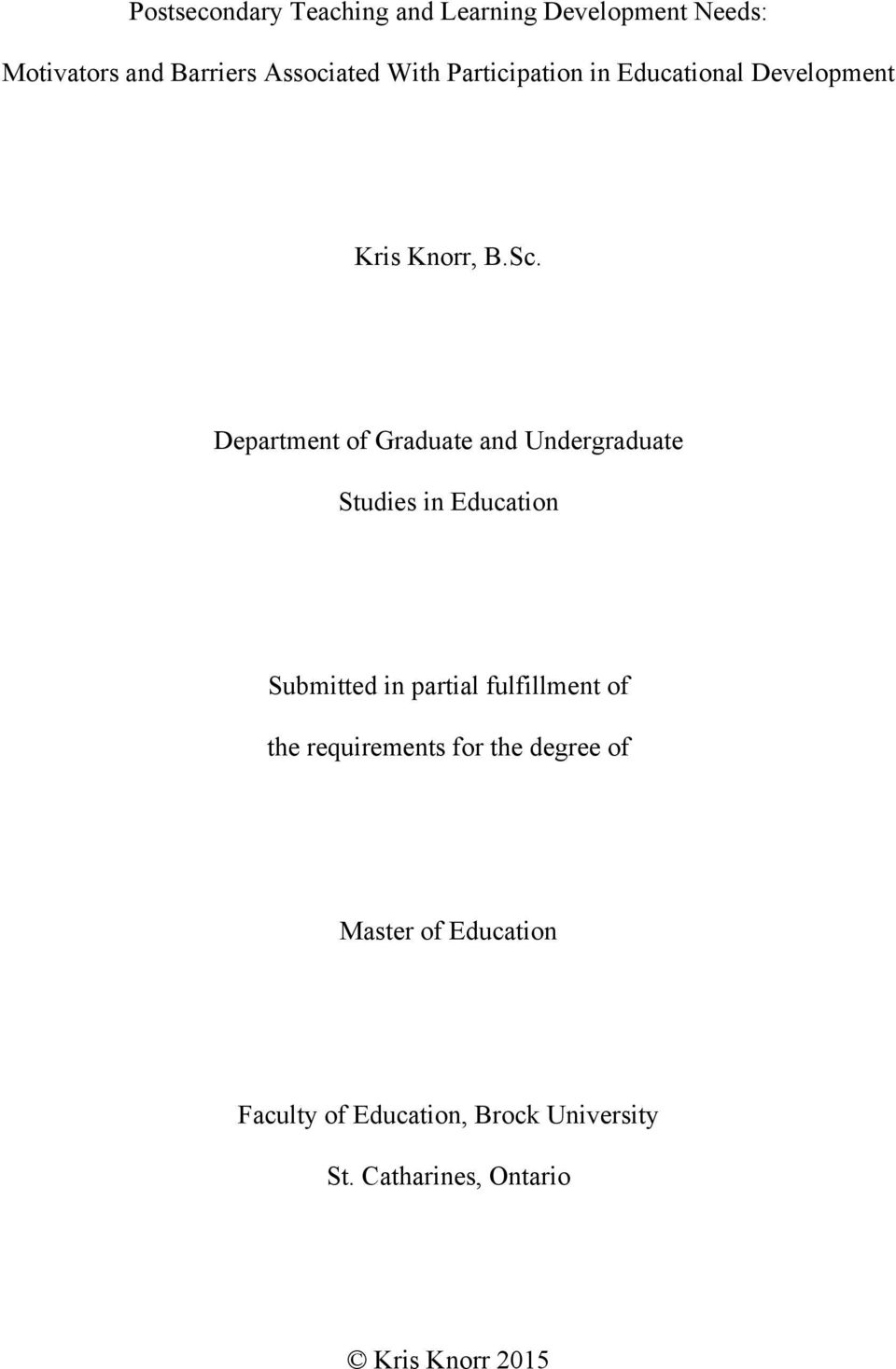 Department of Graduate and Undergraduate Studies in Education Submitted in partial fulfillment