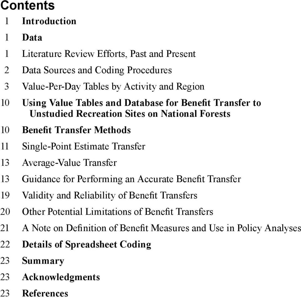13 Average-Value Transfer 13 Guidance for Performing an Accurate Benefit Transfer 19 Validity and Reliability of Benefit Transfers 20 Other Potential Limitations of