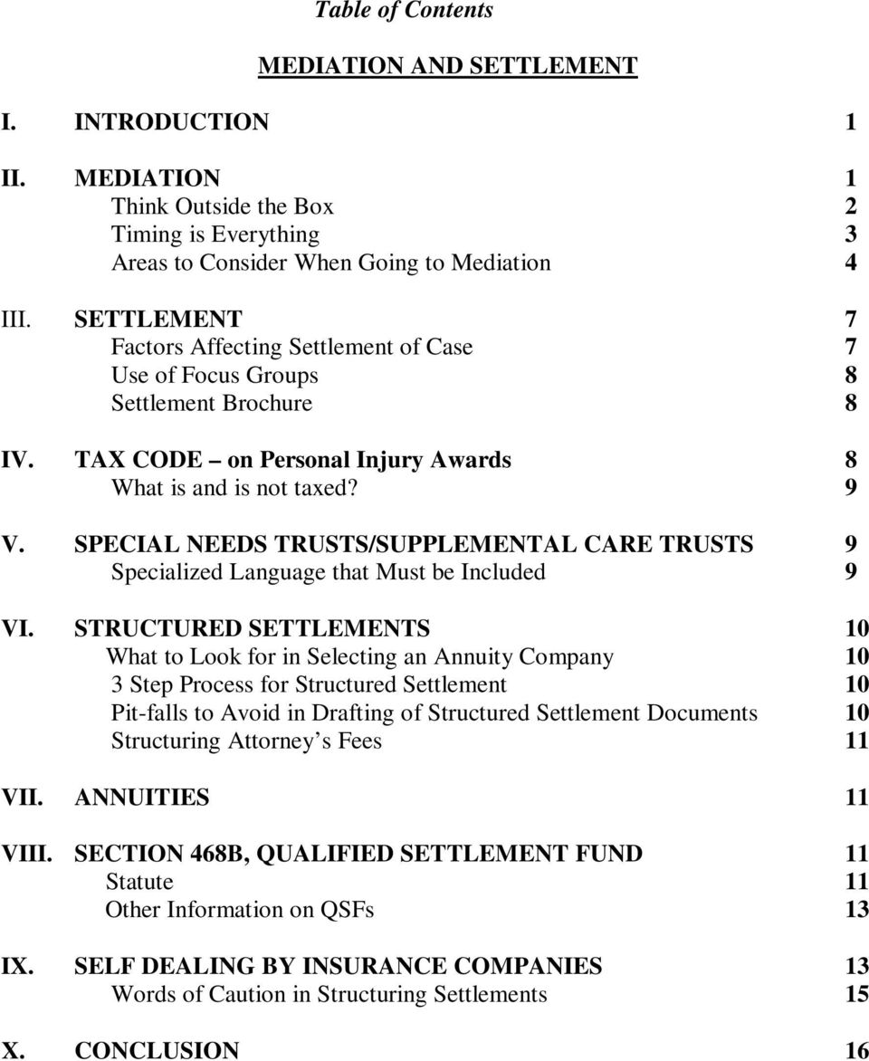 SPECIAL NEEDS TRUSTS/SUPPLEMENTAL CARE TRUSTS 9 Specialized Language that Must be Included 9 VI.
