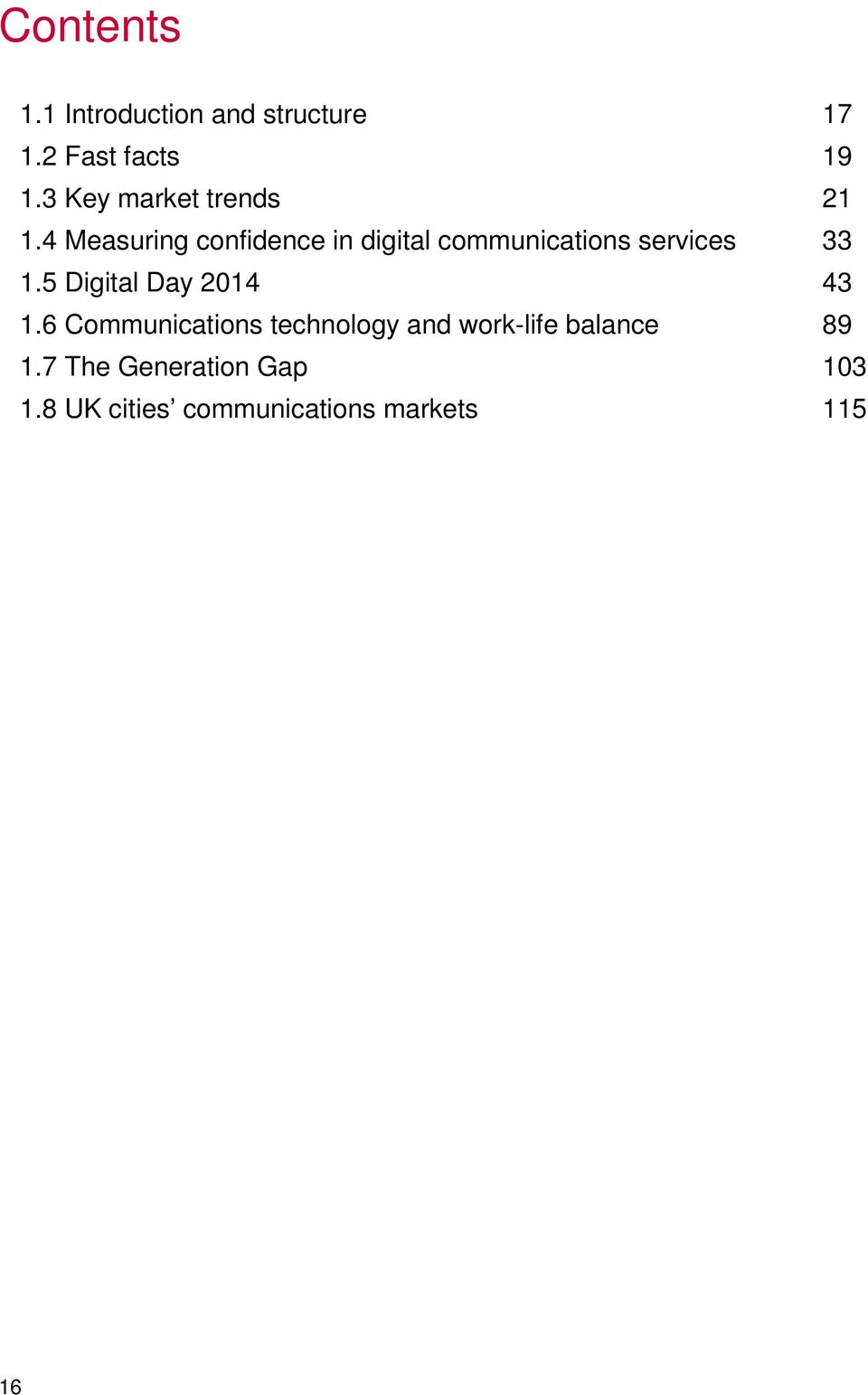 4 Measuring confidence in digital communications services 33 1.
